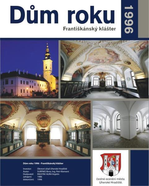 Dům roku 1996 - Bývalý Františkánský klášter s archivem - Velehradská třída čp 124