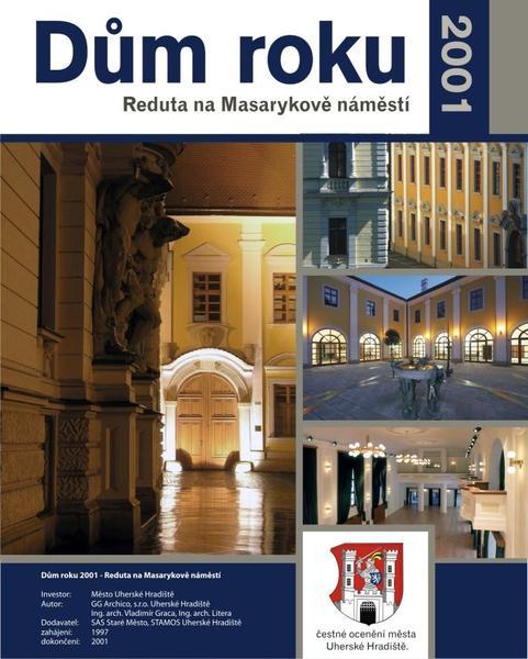 Dům roku 2001 - Reduta na Masarykově náměstí