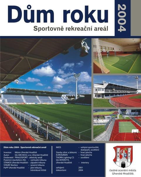 Dům roku 2004 - Sportovní areál Uherské Hradiště