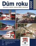 Dům roku 2000 - Provozní správy a údržby silnic Uherské Hradiště