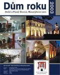 Dům roku 2003 - Hotel Slunce s pasáží na Masarykově náměstí