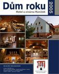 Dům roku 2005 - Hotel a vinárna Koníček